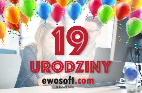Dziewiętnaste urodziny EWOSOFT